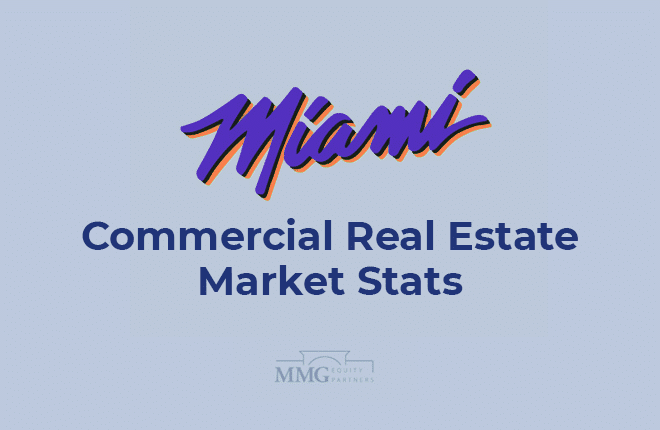 7 Key Metrics About the Miami Commercial Real Estate Market