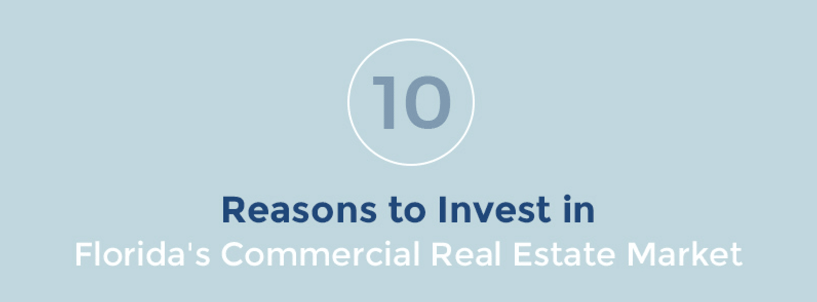 10+ Reasons to Invest in Florida Commercial Real Estate